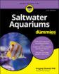 Saltwater Aquariums For Dummies, 3. utgave