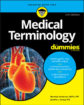 Medical Terminology For Dummies, 3. udgave