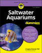 Saltwater Aquariums For Dummies, 3. utgave