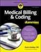 Медицинско таксуване и кодиране за манекени, 3-то издание