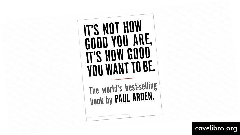 Ei ole kuinka hyvä olet, se on kuinka hyvä haluat olla