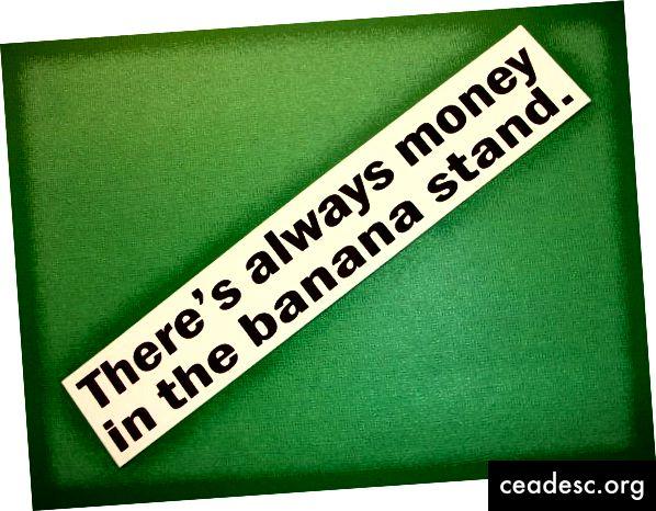 Siempre hay dinero en el puesto de bananas, y siempre hay valor de marca escondido en la historia fundamental de su empresa.