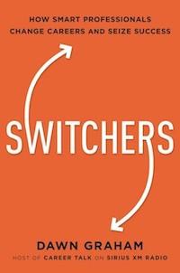 De Switchers: Cómo los profesionales inteligentes cambian de carrera y alcanzan el éxito, por Dawn Graham, publicado por AMACOM, una impresión de HarperCollins. Copyright © 2018 por Dawn Graham.