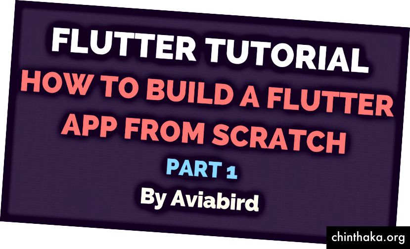 Parte 1: Cómo construir una aplicación de flutter desde cero
