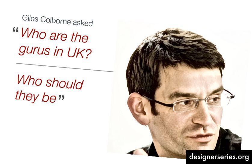 Una pregunta de Giles. Top UK UX geezer.