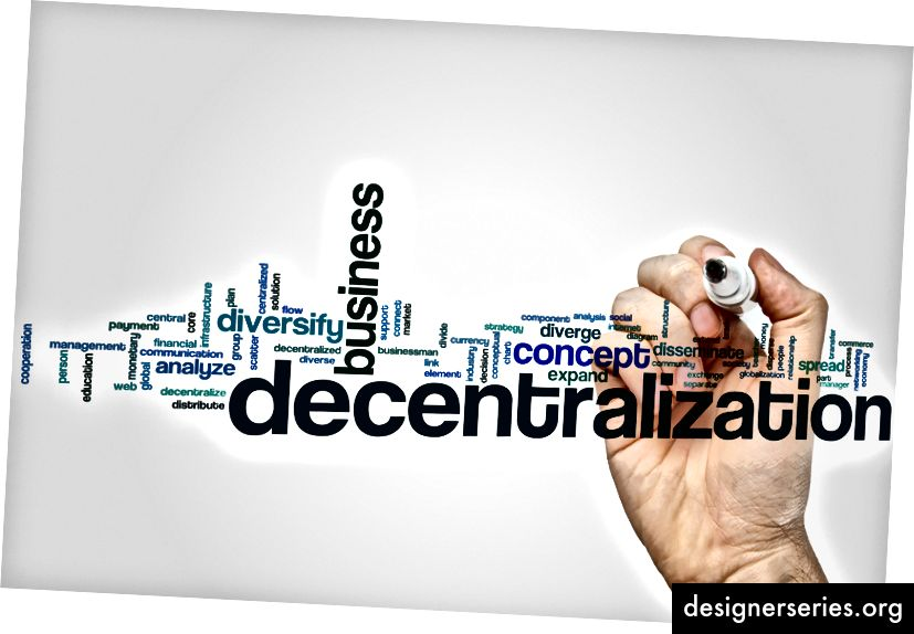 Decentraliseren! is de strijd om de blockchain-revolutie geworden. Laten we hier even over nadenken ...