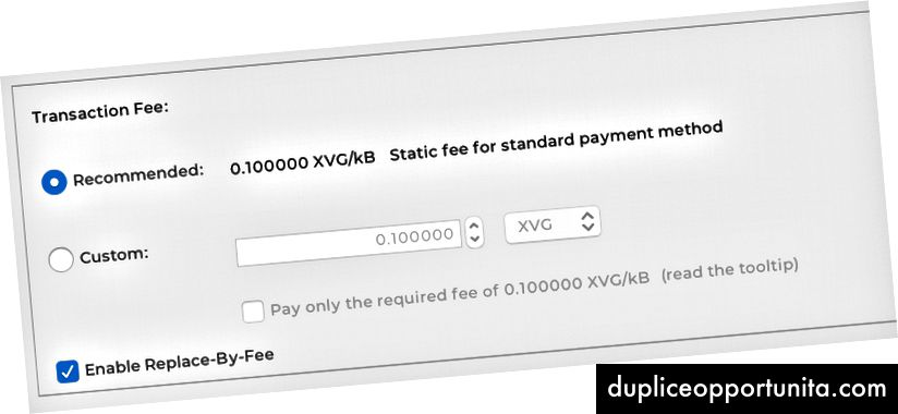 Juster gebyret til 0,1 XVG pr. Transaktion eller omkostninger til brugerdefineret gebyr for højere prioritet.