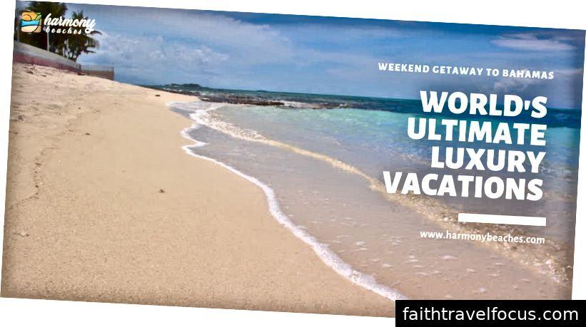 Kỳ nghỉ sang trọng ở Bahamas