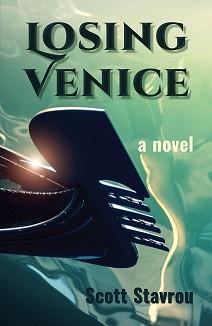 Mất Venice, một cuốn tiểu thuyết của Scott Stavrou