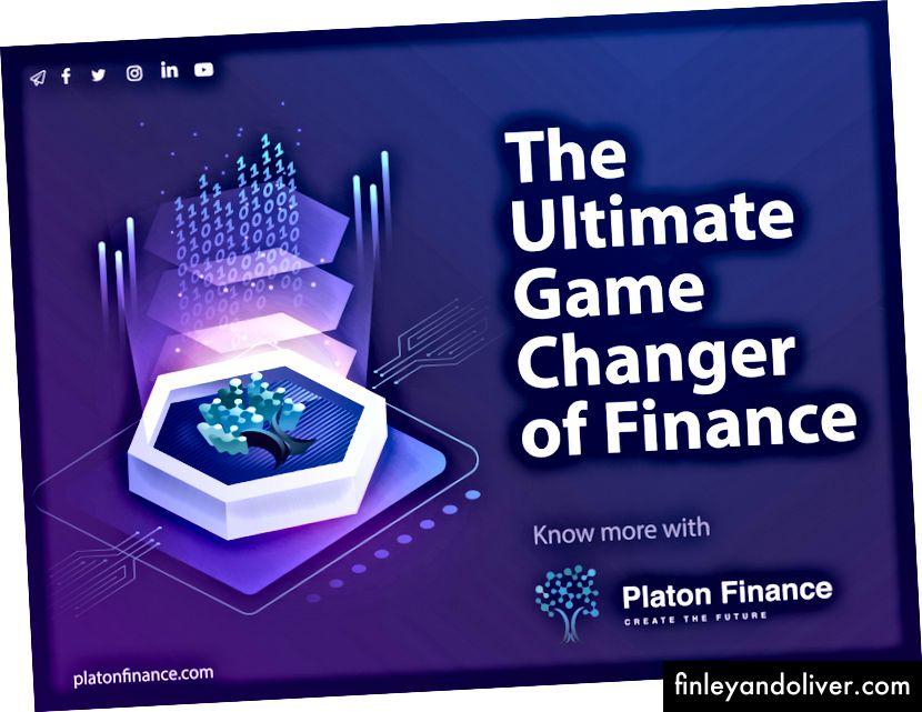 Platon Finance - sluit u aan bij de revolutie van het nieuwe financiële ecosysteem