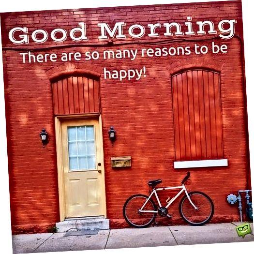 Postoji toliko razloga da budete sretni