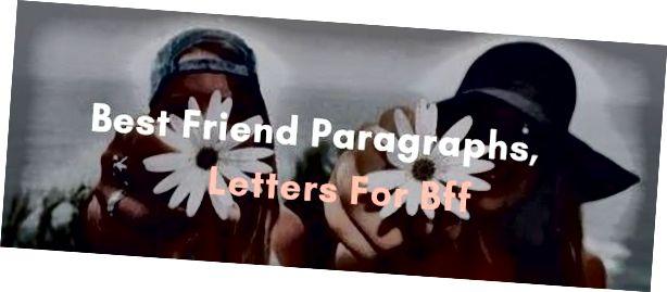 أفضل صديق للفقرات ، رسائل ل BFF