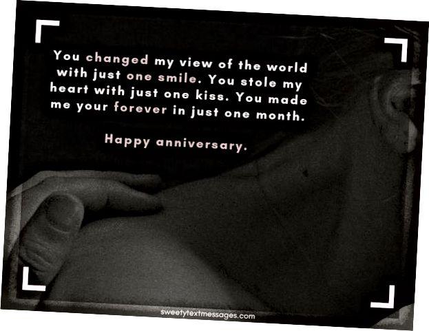 Měsíční výročí odstavce pro přítele, aby byl šťastný