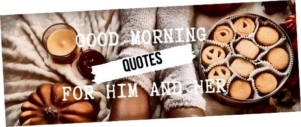 Dobro jutro citati njega i nju