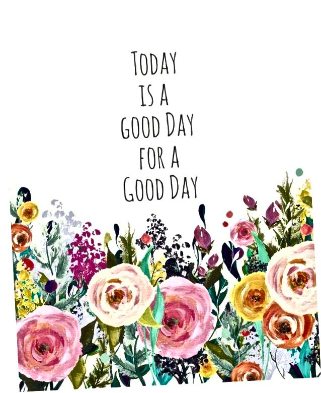 Veliki citati za poželjeti mu dobar dan!