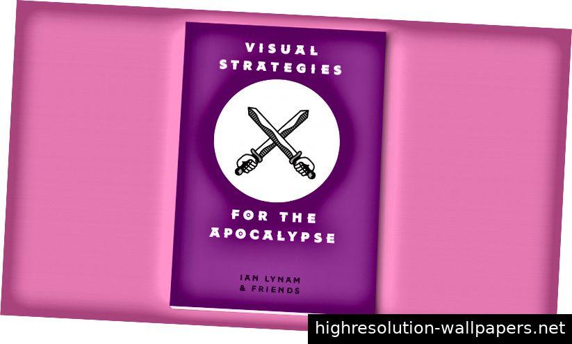 Das Cover von Visual Strategies für die Apokalypse. Es wird mit Sojafarbe gedruckt.