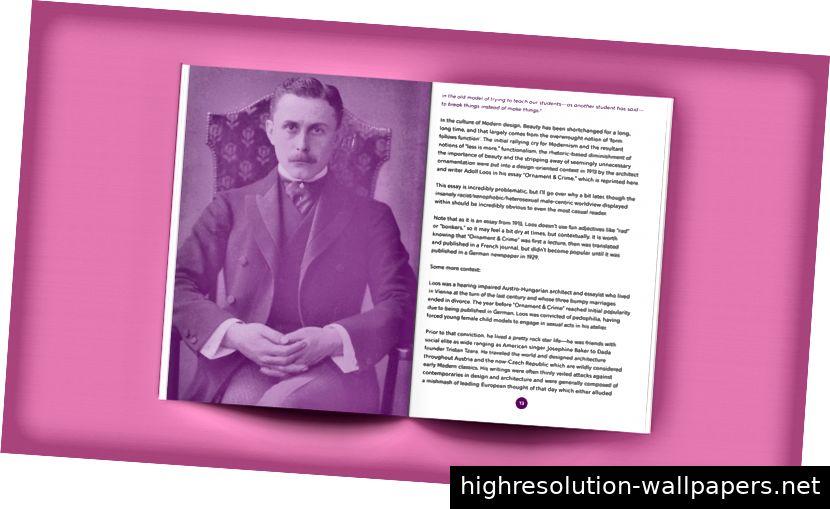 Das ist der Wiener Architekt und Kritiker Adolf Loos. Er sieht irgendwie aus wie Dracula auf diesem Foto.