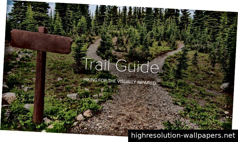 1. Platz: Trail Guide von Emma Coath, Bridget Hurley, Prashansa Thapa und Azaria Godshalk