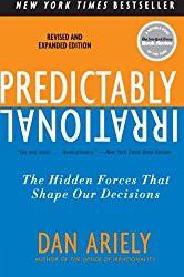 Prevedibilmente irrazionale di Dan Ariely