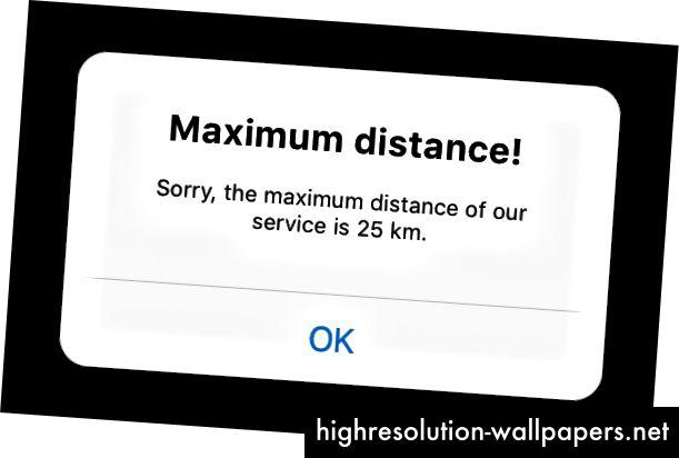 Dette er vores tidligere 'maksimal afstand' fejlmeddelelse uden GOJEK stemme.