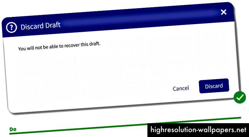 El botón Descartar salta directamente de la página, disminuyendo la carga cognitiva.