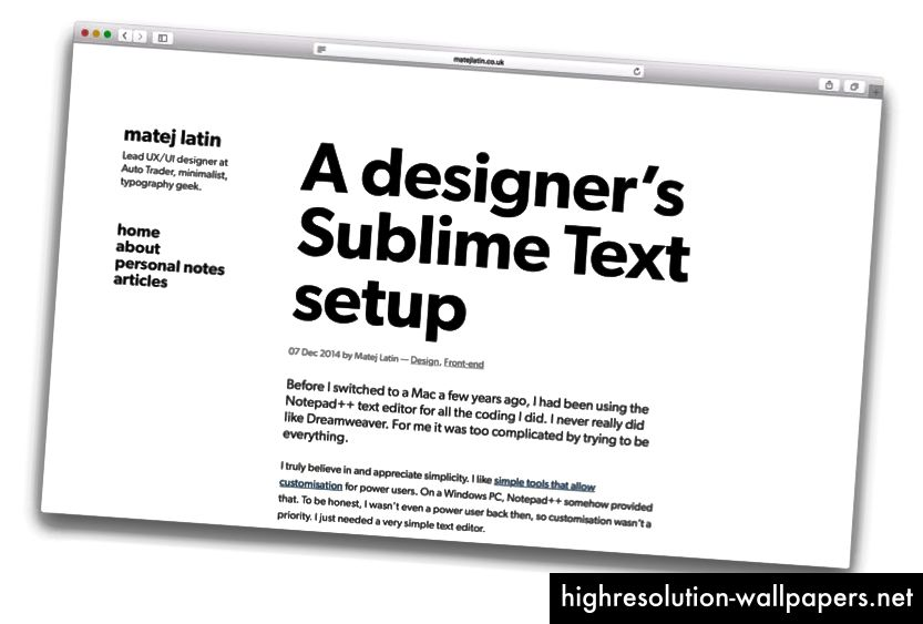 Äskettäin uusittu matejlatin.co.uk. Typografiakeskeinen, mutta käyttää vain yhtä kirjasinta.