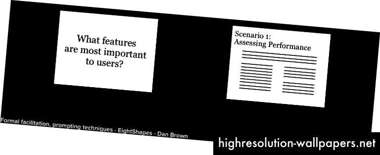 Dos técnicas para enmarcar un aviso. Una simple pregunta abierta puede ser todo lo que se necesita. Use un escenario cuando los participantes necesiten más antecedentes o inspiración para proporcionar respuestas significativas.