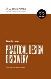 Descubrimiento de diseño práctico (A Book Apart, 2017)