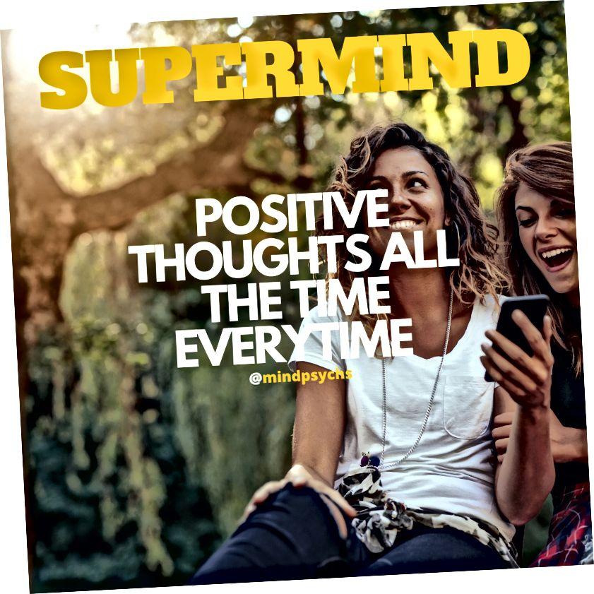 SuperMind - Positiivinen ajattelu koko ajan
