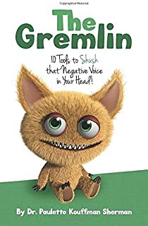 O Gremlin: 10 ferramentas para calar a voz negativa em sua cabeça