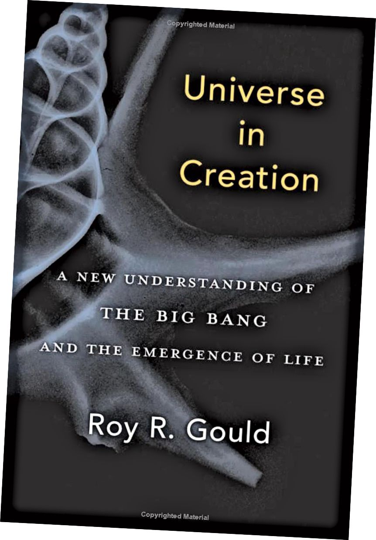 Universe in Creation agak terlalu sok intelektual dalam gayanya untuk selera saya, tetapi jika Anda suka gaya itu, Anda akan menyukai buku ini. (ROY GOULD / HARVARD UNIVERSITY PRESS)