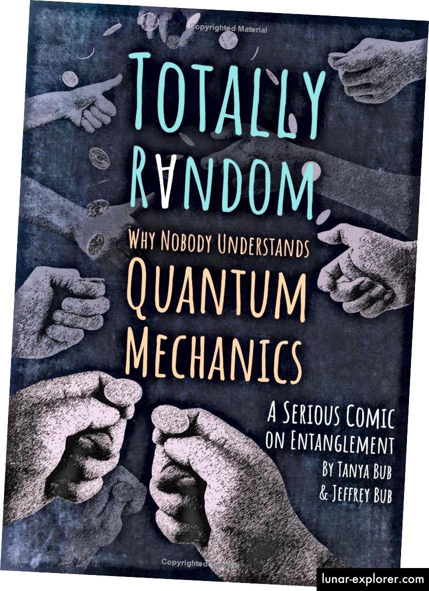 Zašto ne možete ispričati priču o kvantnoj mehanici u grafičkom formatu romana i sve to temeljiti na jednom eksperimentu? U ovom vrlo kreativnom čitanju Tanya i Jeffrey Bub demonstriraju kako je sve ispravno. (TANYA BUB & JEFFREY BUB / PRINCETON UNIVERSITY PRESS)