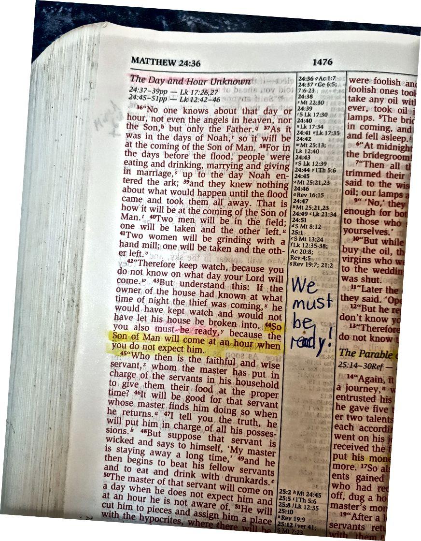 Իմ անձնական Աստվածաշնչից. Պատրաստ եք: Մատթեոս 24:44