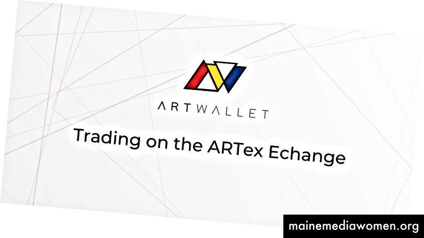 الخطوة الخامسة - التداول في بورصة ARTex