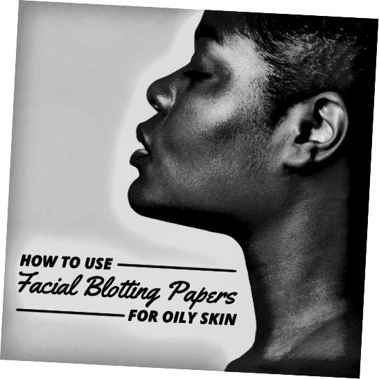 Papíry na osušení obličeje vám umožní odstranit přebytečný olej z obličeje, aniž byste se hádali s make-upem.