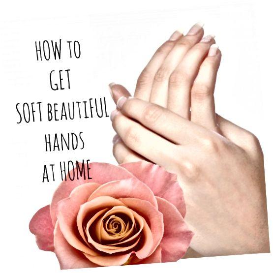 कोमल, युवा और सुंदर हाथ पाएं, जिसे हर कोई घर पर ही सरल घरेलू उपचार के साथ छूना चाहता है। सुझावों के बहुत सारे, भी!