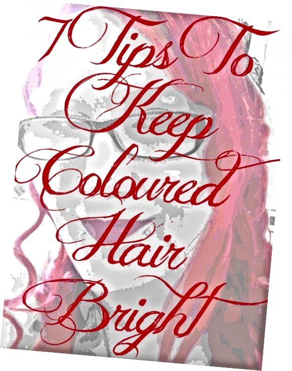 Îmi place să îmi vopsesc părul în culori strălucitoare. Acestea sunt cele șapte lucruri pe care le recomand pentru a vă păstra culoarea mai strălucitoare mai mult timp.