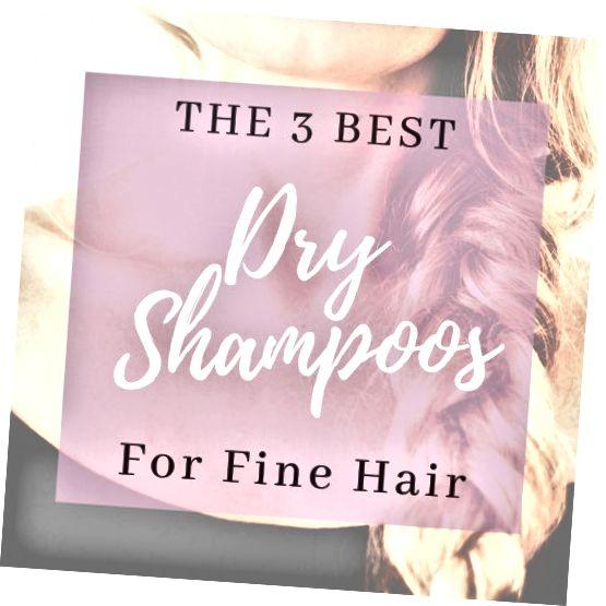 Έχω δοκιμάσει πολλές μάρκες ξηρού σαμπουάν όλα αυτά τα χρόνια και αυτά είναι τα τρία αγαπημένα μου για λεπτούς, λεπτούς τύπους μαλλιών.