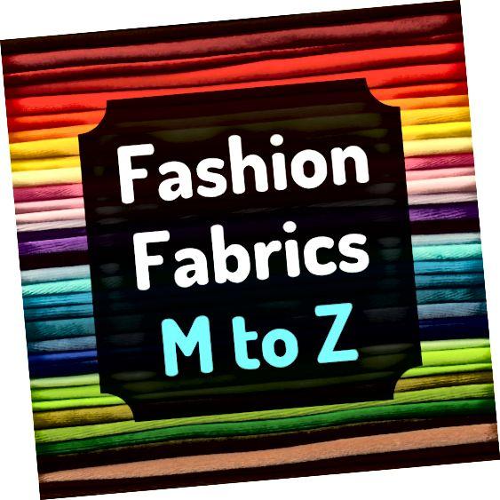 Από τα madras έως τα voile, ανακαλύψτε περισσότερα σχετικά με ορισμένα κοινά υφάσματα που χρησιμοποιούνται στη βιομηχανία μόδας.