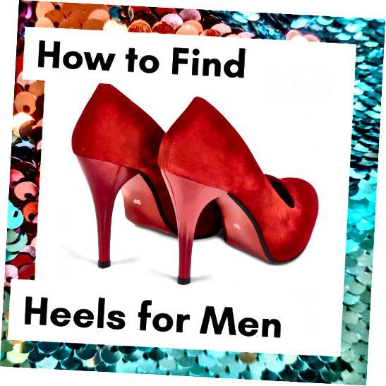 4 места за намиране на високи токчета за мъже