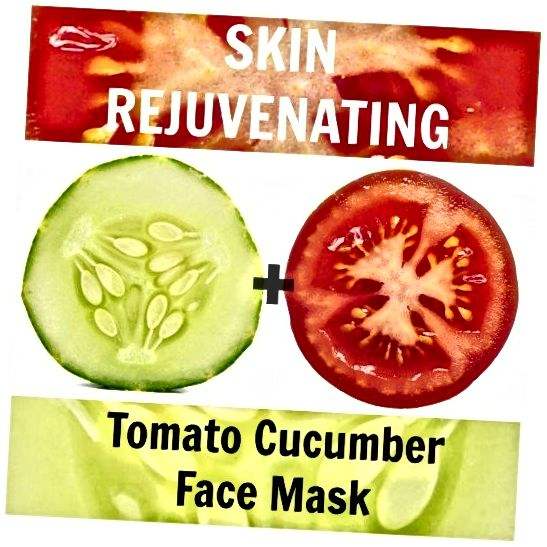 Nu este mai revigorant decât acesta! Folosiți roșii + castravete pentru pielea împrospătată, întinerită și tinerețe.