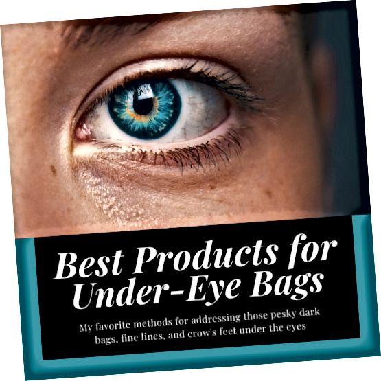 Αυτό το άρθρο θα μοιραστεί τα δύο αγαπημένα μου προϊόντα για τη μείωση των σακουλών κάτω από τα μάτια, των λεπτών γραμμών και των κοράκων.