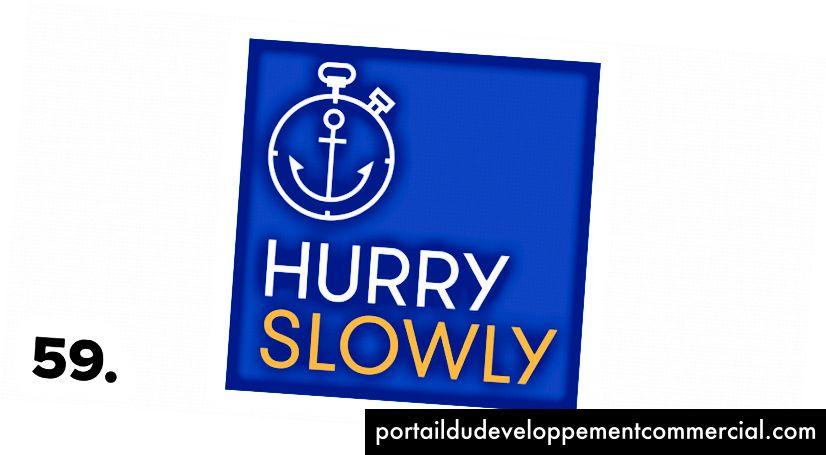 Dépêche-toi lentement