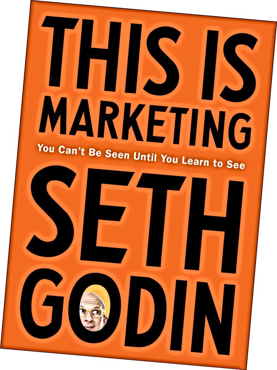 Dies ist Marketing von Seth Godin