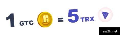 حاليا ، سعر الصرف هو: 1 GTC = 5 TRX.