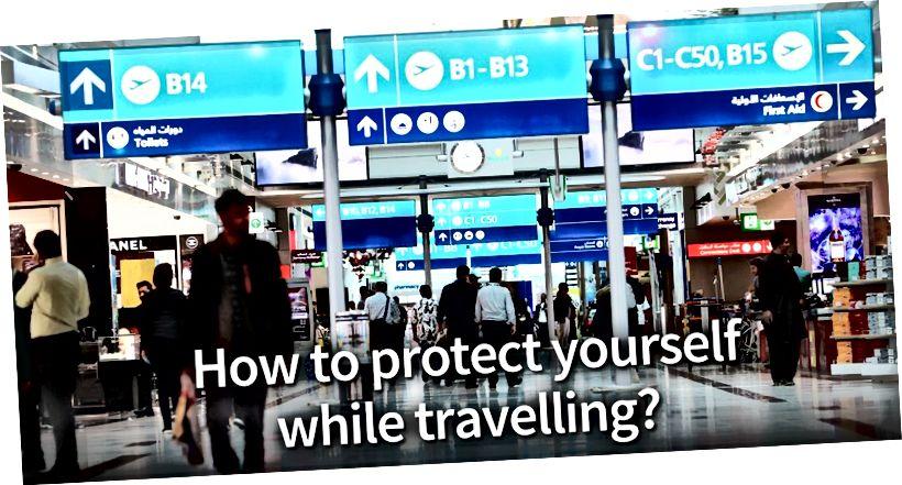 प्रवास करताना स्वतःचे संरक्षण कसे करावे?