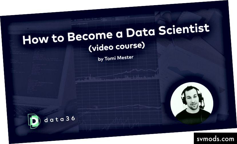 REGISTRIEREN SIE SICH HIER (KOSTENLOS): https://data36.com/how-to-become-a-data-scientist/