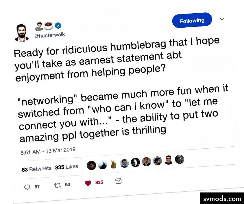 Hunter Walk conosce molte brave persone ed è un connettore proattivo.